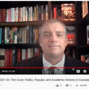 Watch OHS 2020 Keynote Address—Dr. Tim Cook: Public, Popular, and Academic History in Canada