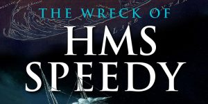 Town of York Historical Society Online Talk: Wreck of HMS Speedy