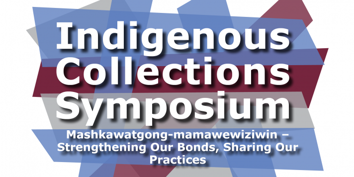 OMA Indigenous Collections Symposium 2021