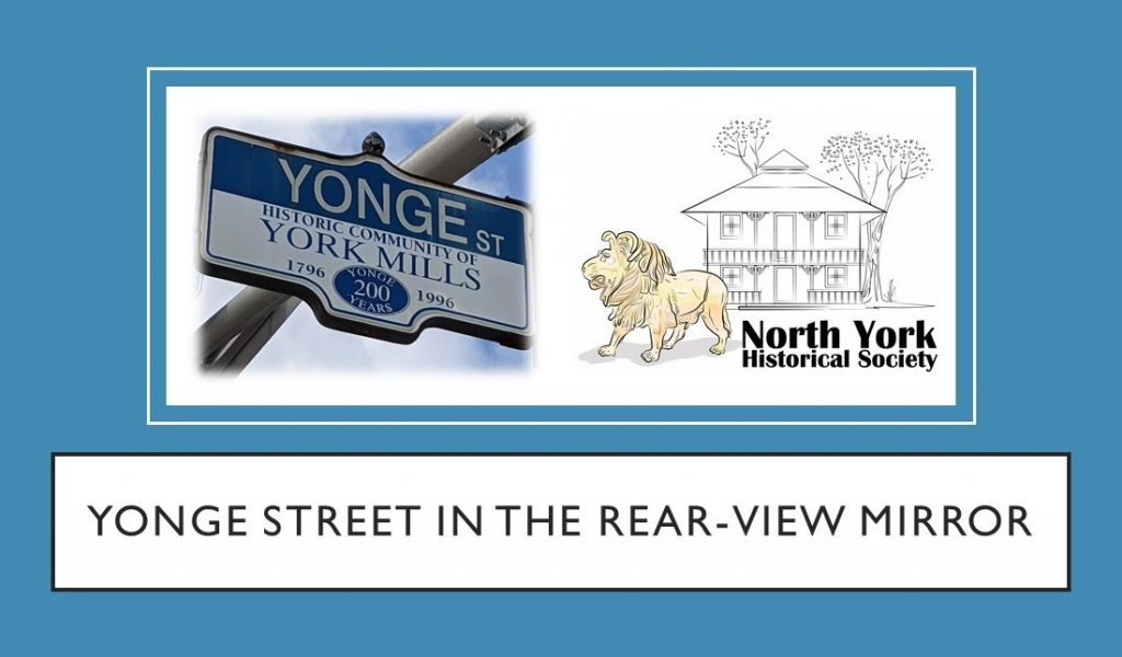 NYHS Yonge Street in the Rear View Mirror
