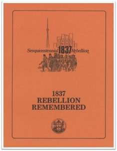 1837 Rebellion Remembered Cover